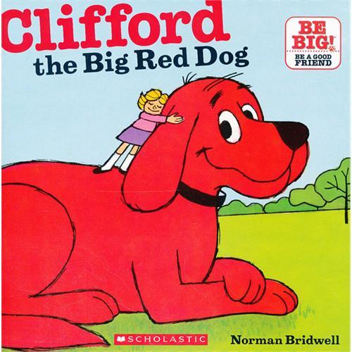 《Clifford the Big Red Dog 大红狗》绘本简介