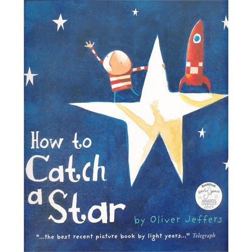 《How to Catch a Star摘星的日子》绘本简介